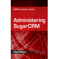 Administering SugarCRM eBook
